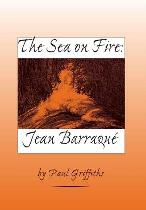 The Sea on Fire - Jean Barraque
