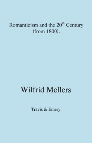 Romanticism and the Twentieth Century (from 1800)