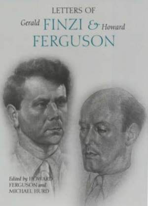 Letters of Gerald Finzi and Howard Ferguson