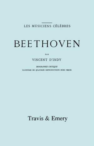 Beethoven: Biographie Critique. [Facsimile 1911].