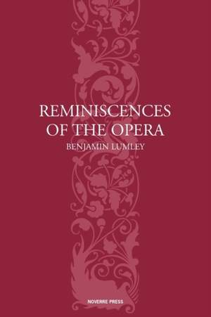 Reminiscences of the Opera