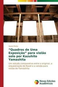 Quadros de Uma Exposicao Para Violao Solo Por Kazuhito Yamashita