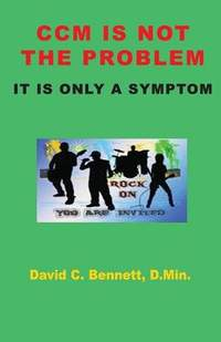 CCM Is Not the Problem, It Is Only a Symptom