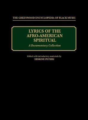 Lyrics of the Afro-American Spiritual: A Documentary Collection