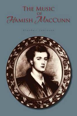 The Music of Hamish Maccunn