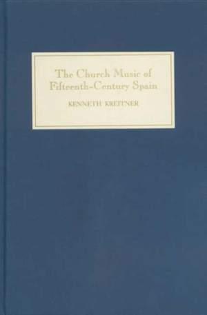 The Church Music of Fifteenth-Century Spain