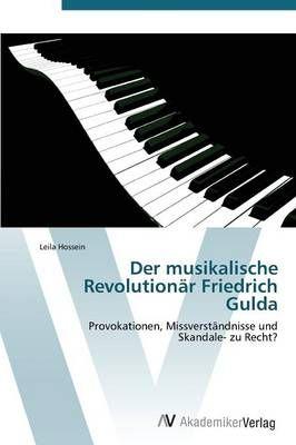 Der Musikalische Revolutionar Friedrich Gulda