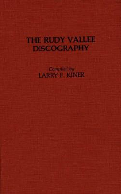 The Rudy Vallee Discography