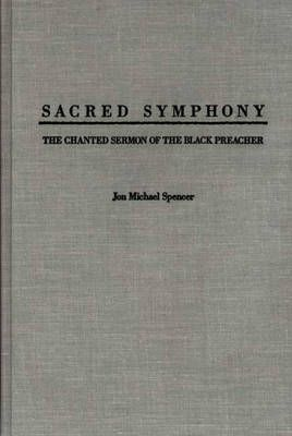 Sacred Symphony: The Chanted Sermon of the Black Preacher