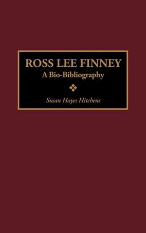 Ross Lee Finney: A Bio-Bibliography
