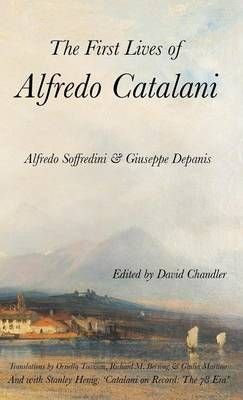 The First Lives of Alfredo Catalani