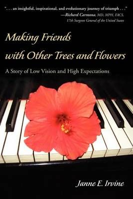 Making Friends with Other Trees and Flowers: A Story of Low Vision and High Expectations