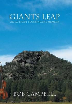 Giants Leap: An Activist Folksinger's Memoir