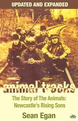 Animal Tracks: The Story of the Animals, Newcastle's Rising Sons
