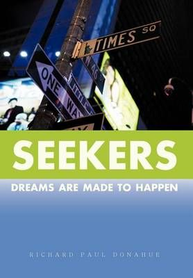Seekers: Dreams Are Made to Happen