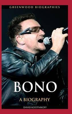 Bono: A Biography