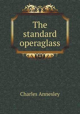 The Standard Operaglass