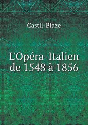 L'Opera-Italien de 1548 a 1856