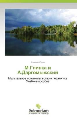 M.Glinka i A.Dargomyzhskiy