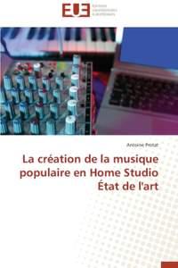 La création de la musique populaire en Home Studio État de l'art