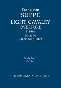 Suppé: Light Cavalry Overture
