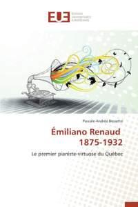 Emiliano Renaud 1875-1932