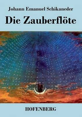 Die Zauberfloete: Libretto