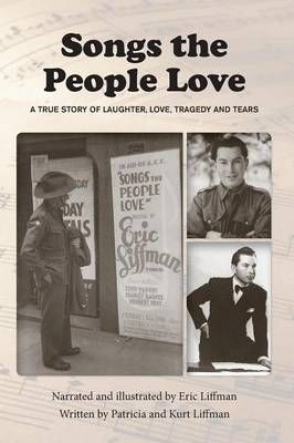 Songs the People Love: A True Story of Laughter, Love, Tragedy and Tears