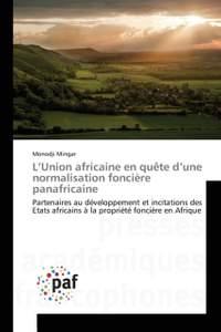 L'Union africaine en quête d'une normalisation foncière panafricaine