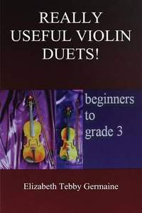 Really Useful Violin Duets! Beginners to grade 3