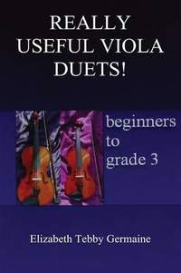 REALLY USEFUL VIOLA DUETS! beginners to grade 3