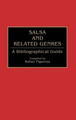 Salsa and Related Genres: A Bibliographical Guide