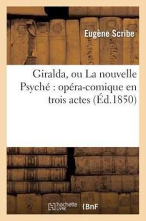 Giralda, ou La Nouvelle Psyché