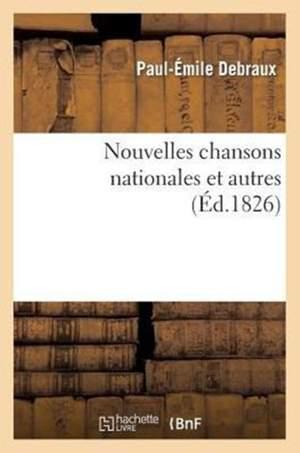 Nouvelles Chansons Nationales Et Autres