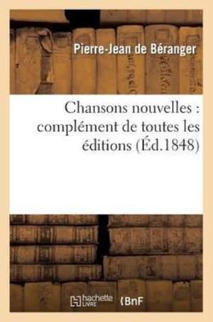 Chansons Nouvelles de P.-J. de Beranger