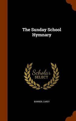 The Sunday School Hymnary