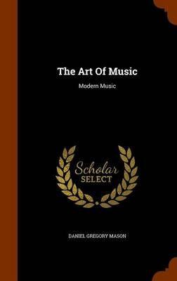 The Art of Music: Modern Music