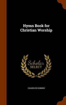 Hymn Book for Christian Worship