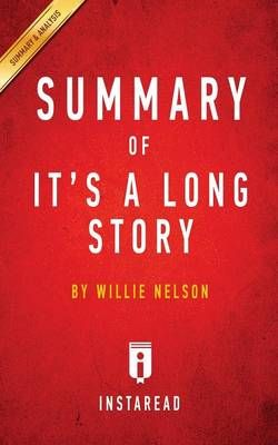 Summary of It's a Long Story: By Willie Nelson - Includes Analysis