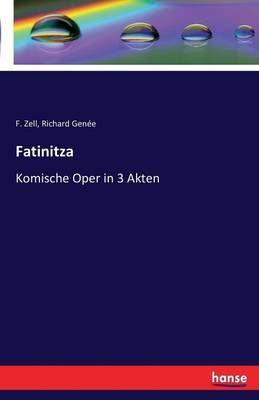 Fatinitza: Komische Oper in 3 Akten
