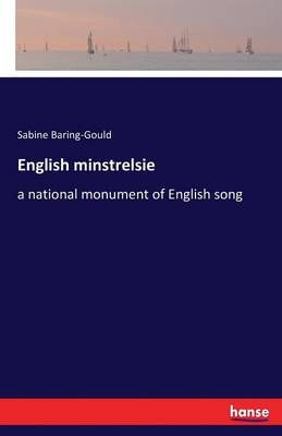English minstrelsie: a national monument of English song