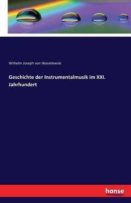 Geschichte der Instrumentalmusik im XXI. Jahrhundert