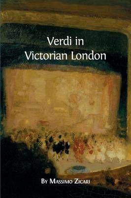 Verdi in Victorian London