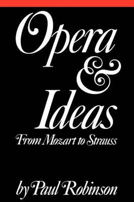 Opera and Ideas: From Mozart to Strauss