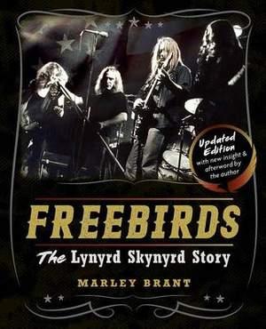 Freebirds: The Lynyrd Skynyrd Story