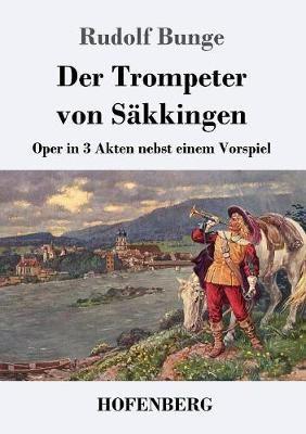 Der Trompeter Von Sakkingen