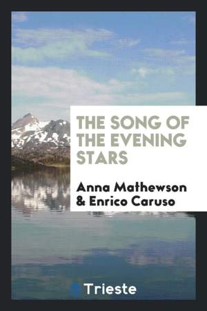 Song of the Evening Stars, The