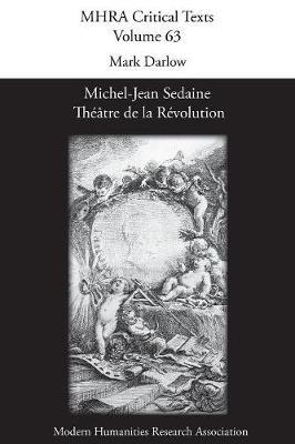 Michel-Jean Sedaine: Theatre de la Revolution