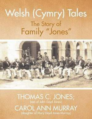 Welsh (Cymry) Tales: The Story of Family Jones