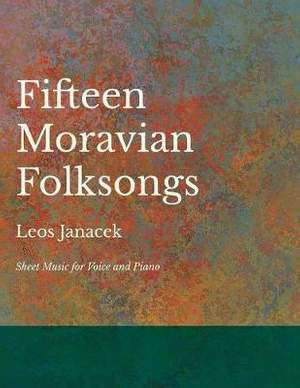 Fifteen Moravian Folksongs - Sheet Music for Voice and Piano